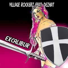 VILLAGE ROCKERZ FEAT. DEZHAT - EXCALIBUR